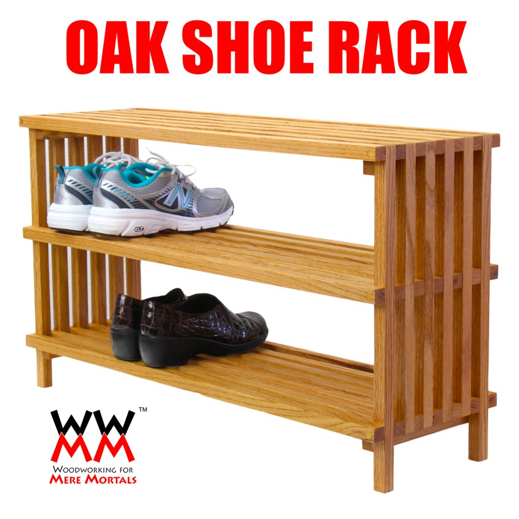 make a shoe rack | woodworking for mere mortals