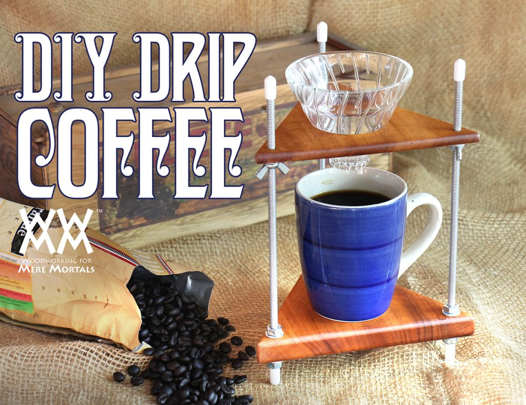 DIY Drip Coffee Maker
